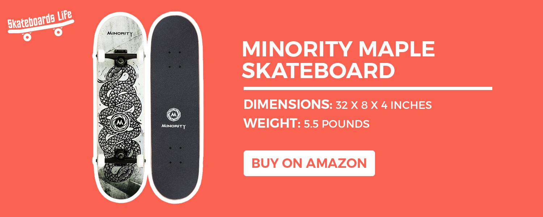 MINORITY Maple Skateboard