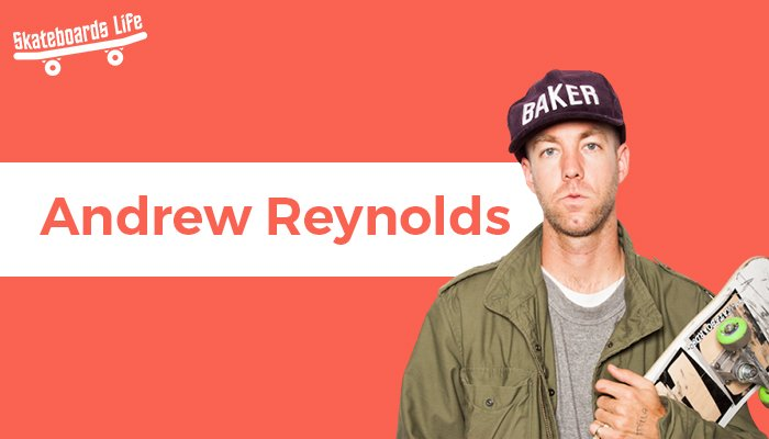 Andrew Reynolds Best Skateboarder of all time