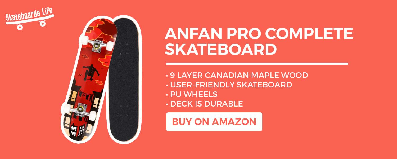 Anfan Pro Complete Skateboard for kids