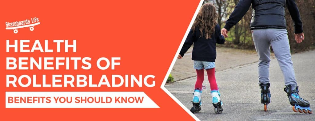 Health Benefits of Rollerblading