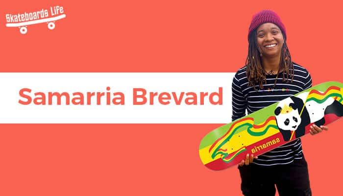 Samarria Brevard Best Female Skateboarder