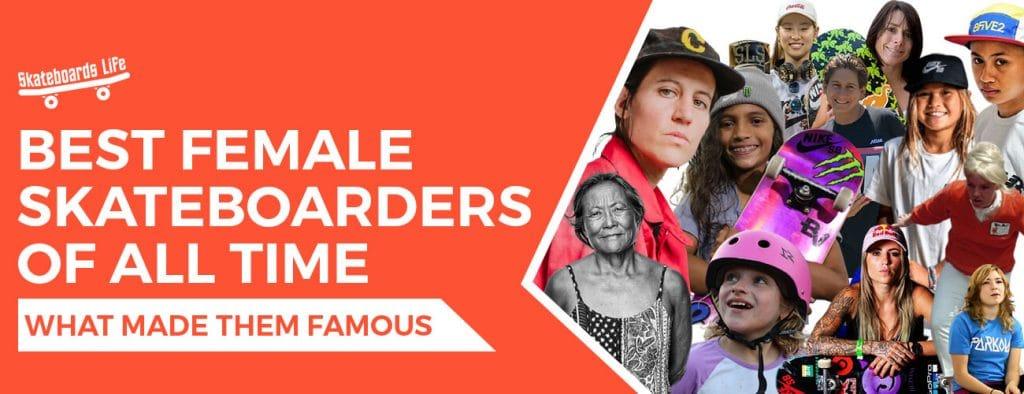 Best Female Skateboarders