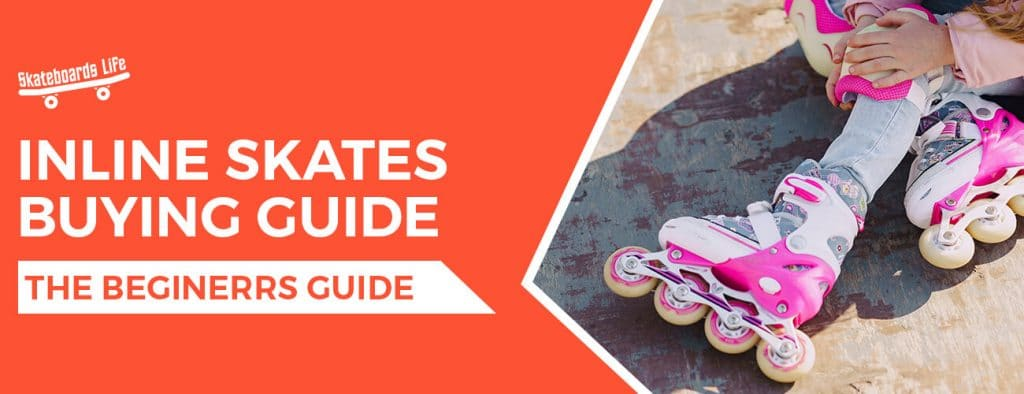 Inline Skates Buying Guide