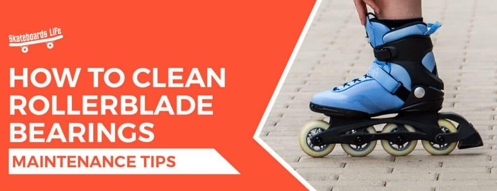 How to clean rollerblades bearings